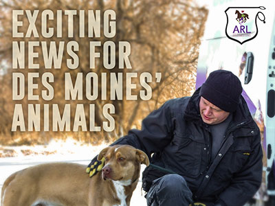 Des Moines City Council Approves a 10-year Contract for Animal Control Services with the ARL
